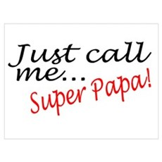 Just Call Me Super Papa Poster