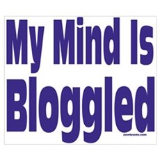 Mind Is Bloggled Poster