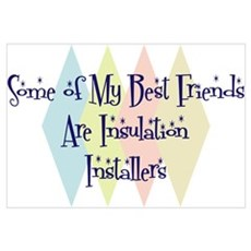 Insulation Installers Friends Framed Print