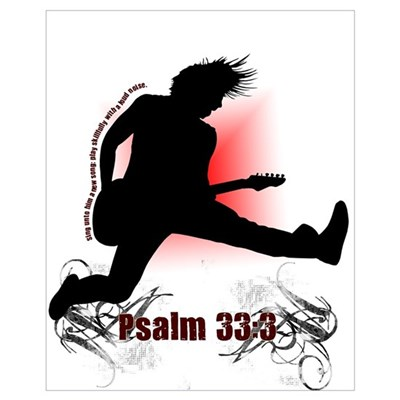 Psalm 33:3 Poster