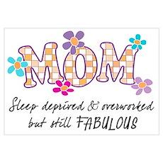 Sleep Deprived Mom Poster