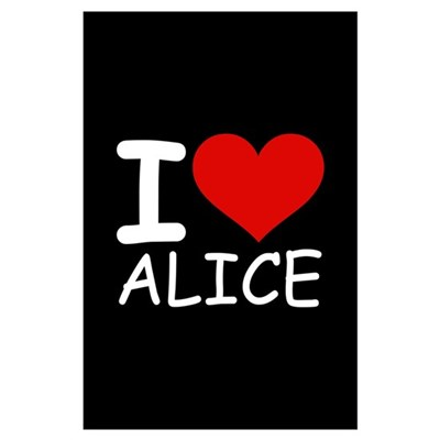 I LOVE ALICE (blk) Poster