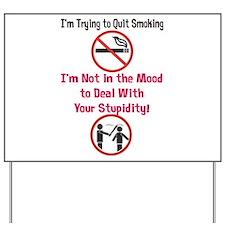 Quit Smoking Yard Sign