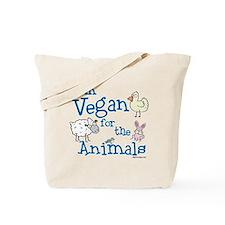 Vegan for Animals Tote Bag
