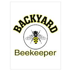 BACKYARD BEEKEEPER Poster