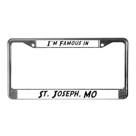 Famous in St. Joseph License Plate Frame