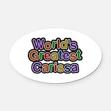 World's Greatest Carissa Oval Car Magnet