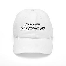 Famous in Lee's Summit Baseball Cap