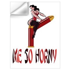 ME SO HORNY Wall Decal