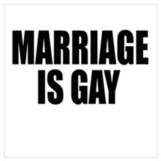 Marriage is gay Poster