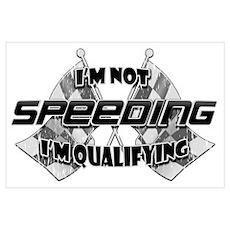 I'm Not Speeding Poster