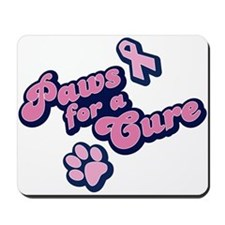Paws for a Cure Mousepad