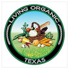 Living Organic Texas Poster