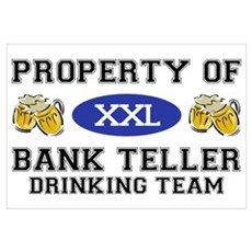 Property of Bank Teller Drinking Team Canvas Art
