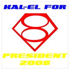 """""""Kal-El For President"""" Poster"""