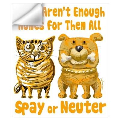 Aren't Enough Homes - Spay or Neuter Wall Decal