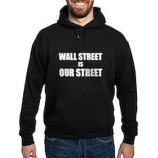 Wall Street Is Our Street Hoodie