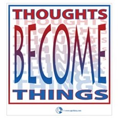 Thoughts Become Things Framed Print