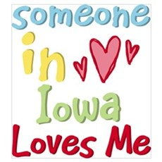 Someone in Iowa Loves Me Poster