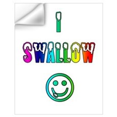 *new* I SWALLOW Wall Decal