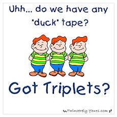 Got Triplets? - 3 Boys Duck T Poster