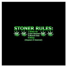 Stoner Rules Poster