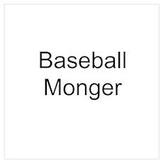 Baseball Monger Poster