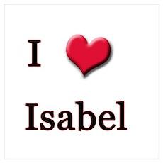 I Love (Heart) Isabel Poster