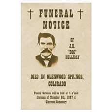 Doc Holliday Funeral Notice Print Poster