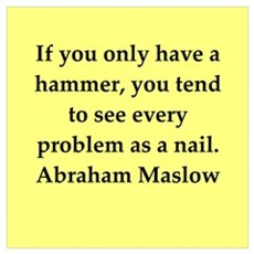 Abraham Maslow quotes Poster