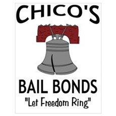 Chico's Bail Bonds Poster