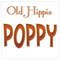 OLD HIPPIE POPPY Poster