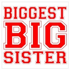 Biggest Big Sister Varsity Poster