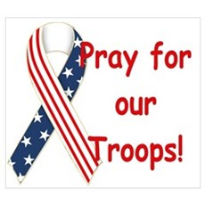 Pray for our Troops! Poster