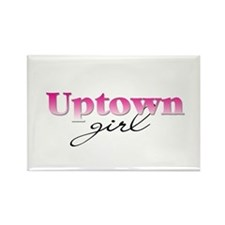 Uptown girl Rectangle Magnet