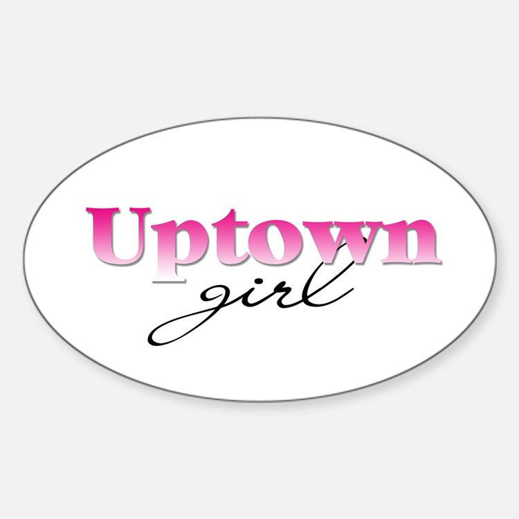 Uptown girl Oval Decal