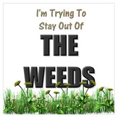 The Weeds Poster