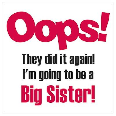 Oops Big Sister Poster