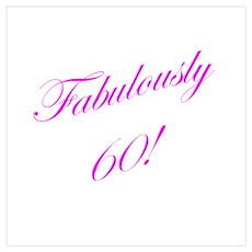 Fabulously 60 Poster