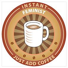 Instant Feminist Poster