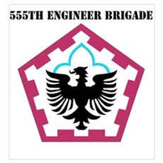 SSI - 555th Engineer Brigade with Text Poster