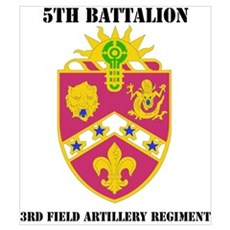 DUI - 5th Bn - 3rd FA Regt with Text Poster