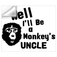 Monkey's Uncle Wall Decal