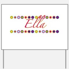 Ella with Flowers Yard Sign