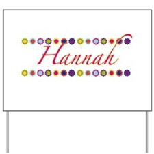 Hannah with Flowers Yard Sign