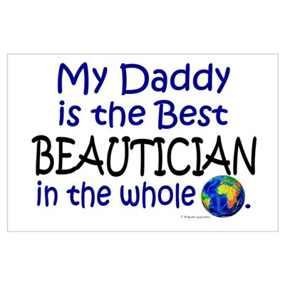 Best Beautician In The World (Daddy) Poster