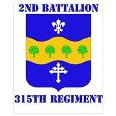 DUI - 2nd Bn - 315th Regt with Text Small Framed P Poster