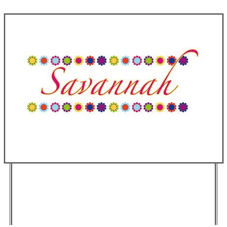Savannah with Flowers Yard Sign