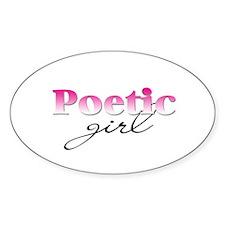 Poetic girl Oval Decal
