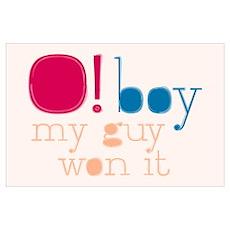 O Boy My Guy Won Print (Mini) Poster